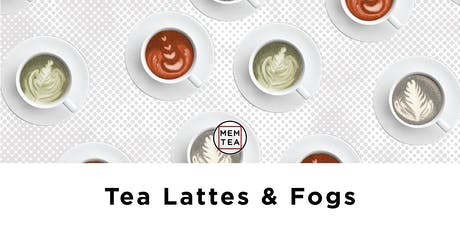 Tea Lattes & Fogs  tickets