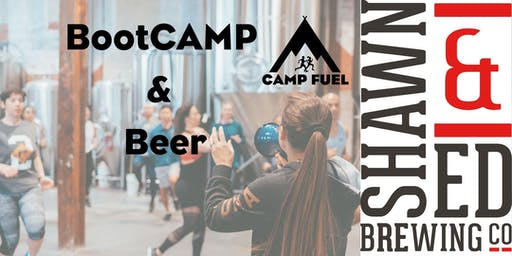 BootCAMP & Beer | Shawn & Ed | Camp Fuel