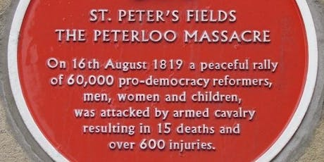 PETERLOO MASSACRE Guided Walking Tour tickets