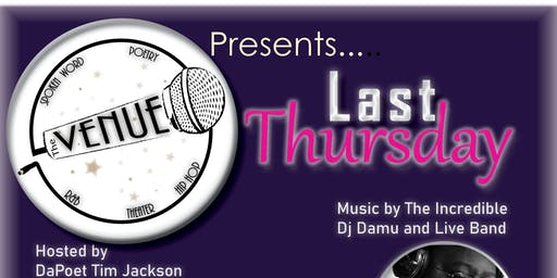 the Venue presents...Last Thursday...a premier spoken word event!