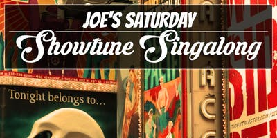 Joe's Saturday Showtune Singalong