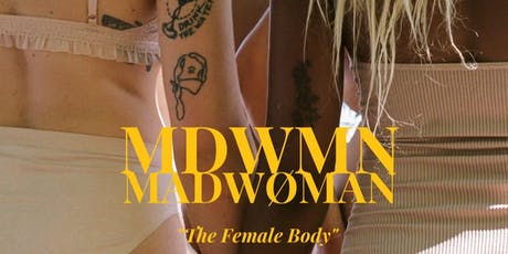 The Female Body by MDWMN tickets