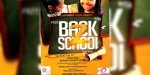 Empower Your Beauty -FREE Back 2 School Hair Do's