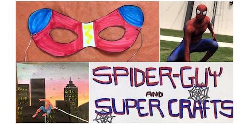 Spider-Guy and Super Crafts