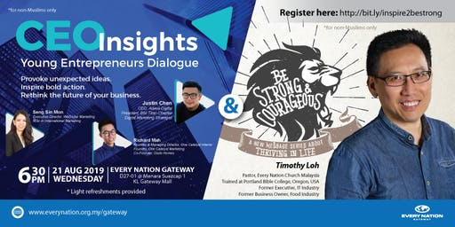 CEO Insights: Young Entrepreneurs Dialogue & Be Strong & Courageous