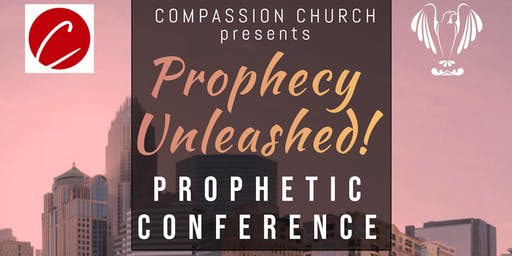 Compassion Church Presents: Prophecy Unleashed
