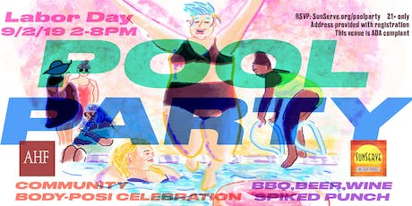 SunServe's Body Positivity Pool Party! tickets