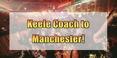 Keele University to Manchester (Factory Nightclub)