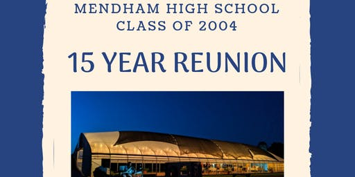 Mendham High Class '04 Reunion: 15 years