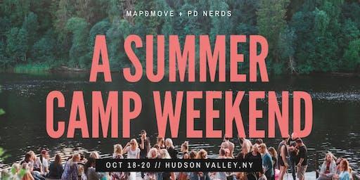 Summer Camp Weekend ft. Personal Development Nerds & Map&Move