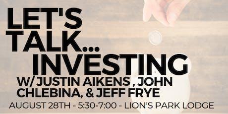Investor Panel w/ Justin Aikens, John Chlebina, & Jeff Frye tickets