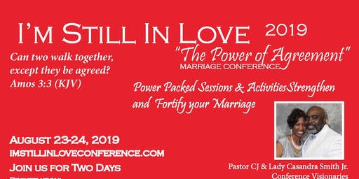 """I'M STILL IN LOVE   """"PRESENTS""""   POWER OF AGREEMENT   MARRIAGE CONFERENCE"""