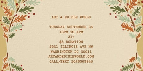 Art & Edible World Thursday  tickets