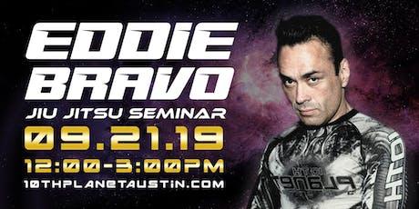 Eddie Bravo Seminar tickets