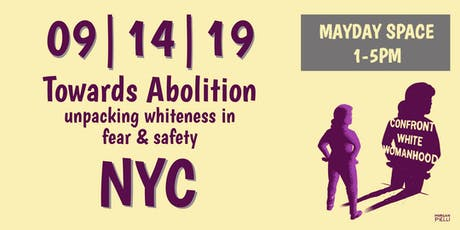 Towards Abolition: unpacking whiteness in fear & safety tickets