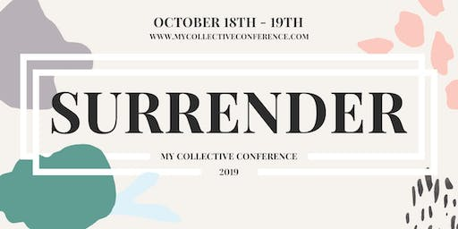 My Collective Conference: Surrender 2019