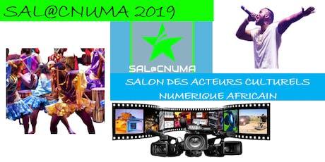 SALON SAL@CNUMA / SALON DES ACTEURS CULTURELS NUMÉRIQUES AFRICAINS billets
