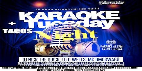 KARAOKE+TACOS ON TUESDAY tickets