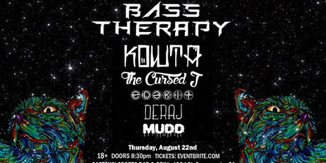 Bass Therapy W/ Kowta & SoMuchFam! tickets