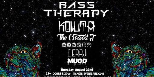 Bass Therapy W/ Kowta & SoMuchFam!