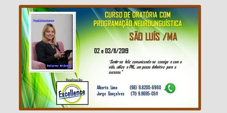 CURSO DE ORATÓRIA COM PROGRAMAÇÃO NEUROLINGUÍSTICA - SÃO LUÍS  /MA  ingressos