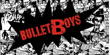 BulletBoys - A 175 Concert Experience! tickets
