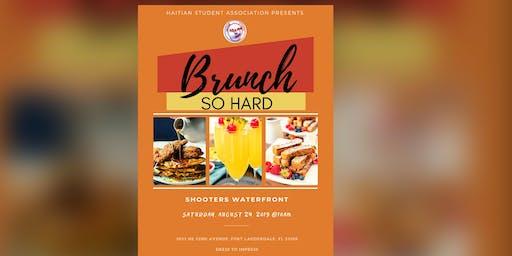Brunch So Hard (HSA Mini Weekend)