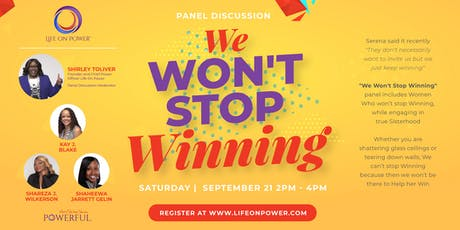 We Won't Stop Winning tickets