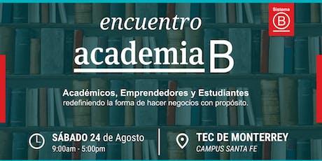 Primer Encuentro Academia B México boletos
