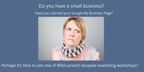 Google My Business Do you have a small business? Would you like to attract more local customers? Have you claimed your Google My Business listing? tickets