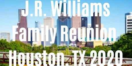 J.R. Williams Family Reunion - Houston, TX 2020 tickets