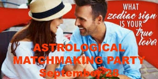 Astrological Matchmaking Party & Dance