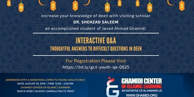 Interactive Q&A - Thoughtful Answers to Difficult Questions in Deen with Dr. Shehzad Saleem