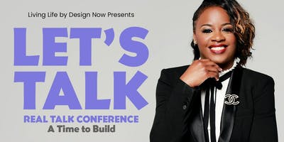 Let's Talk Real Talk 2019 Conference