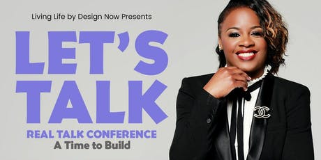 Let's Talk Real Talk 2019 Conference tickets