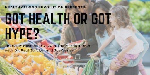 Got HEALTH or Got HYPE?