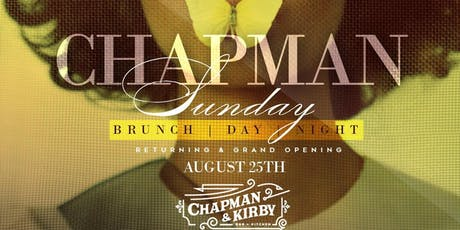 Chapman & Kirby Sunday Funday: Brunch | Day | Night tickets