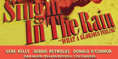 Singin' in the Rain (1952) Cert. U. Comedy, Musical, Romance  tickets