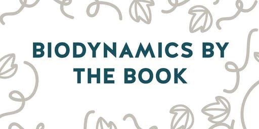 Biodynamics by the Book