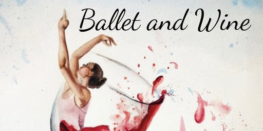 Ballet and Wine