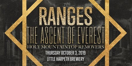 RANGES, The Ascent of Everest, Holy Mountain Top Removers tickets