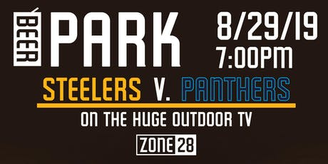 Steelers V. Panthers in the Beer Park tickets