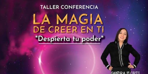 ¡La Magia de Creer en ti! SUR CDMX
