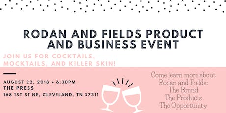 Rodan and Fields Product and Business Event tickets