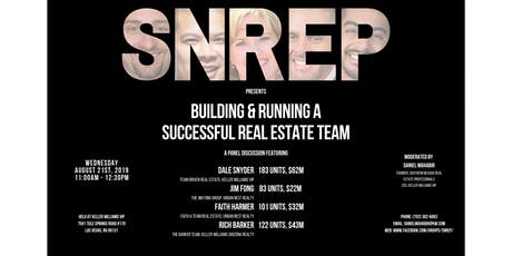SNREP Presents Building & Running a Successful Real Estate Sales Team Panel tickets
