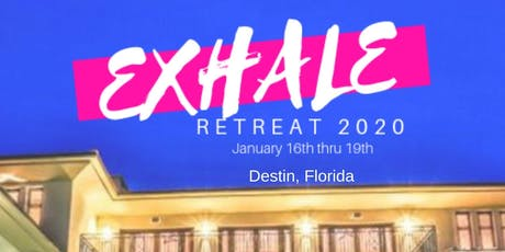 ExHale Retreat 2020 tickets