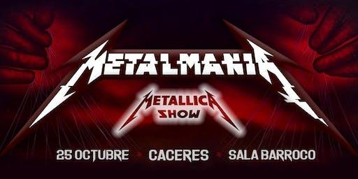 METALMANIA - Metallica Show (CACERES)