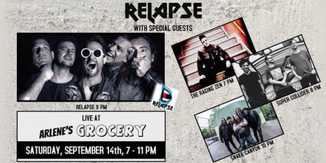 Relapse with Snake Canyon, Super Collider and The Raging Zen tickets