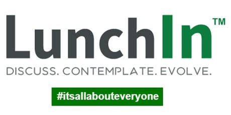 LunchIn™ - Informal & Free meetup tickets