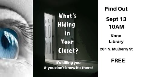 What's Hiding in Your Closet?